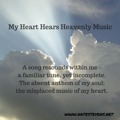 My Heart Hears Heavenly Music
