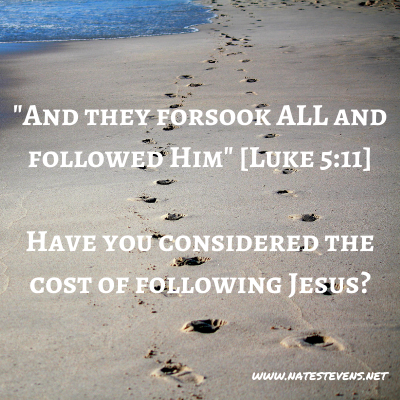 What Does Following Jesus Cost?