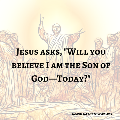 9th Question Jesus Asks (From the Gospel of John)