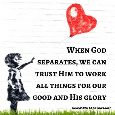 God's Supernatural Separation – In Relationships