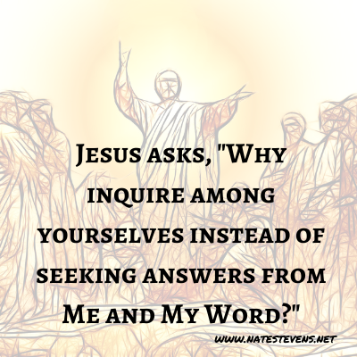 17th Question Jesus Asks (From the Gospel of John)