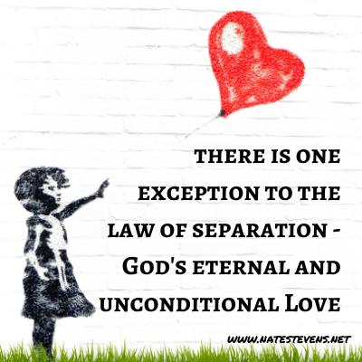God's Supernatural Separation – The Exception